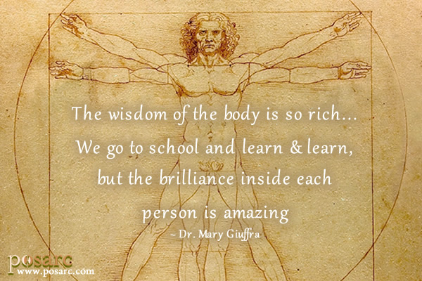 PoSARC Inspiration - The Wisdom of the Body